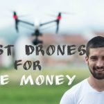 12 Best Drones For Sale 2020 [Updated Jan]