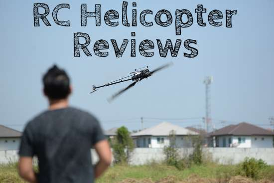 Top RC Helicopter Reviews