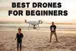 Best Drones For Beginners 2019- [TOP] 8 Affordable Drones!
