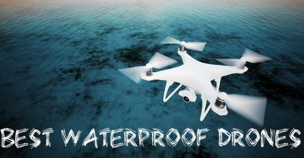 Top Waterproof Drones