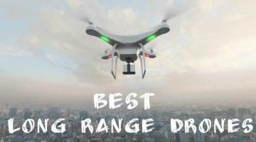Best Long Range Drones For Sale [6 VERY Far Flying Drones!]