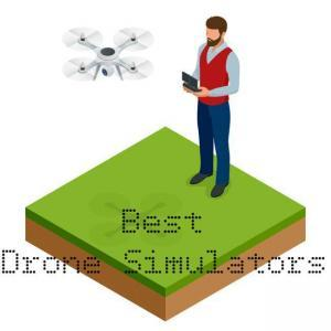 7 Best Drone Simulators and Drone Games 2017