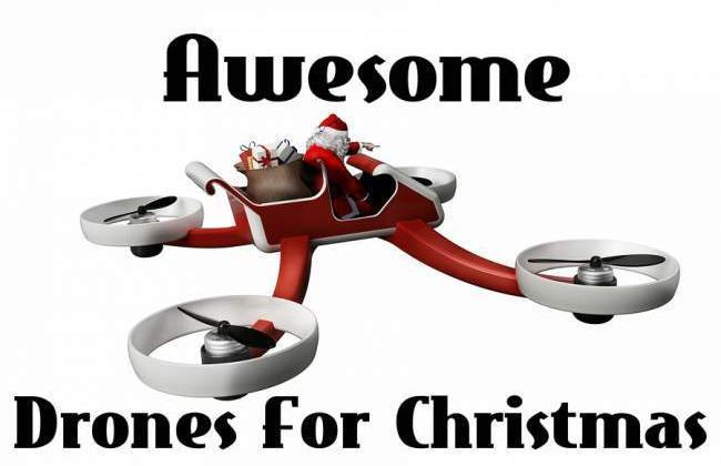 Drones for Christmas 2017 (5 Drone Gift Ideas All Will Love)