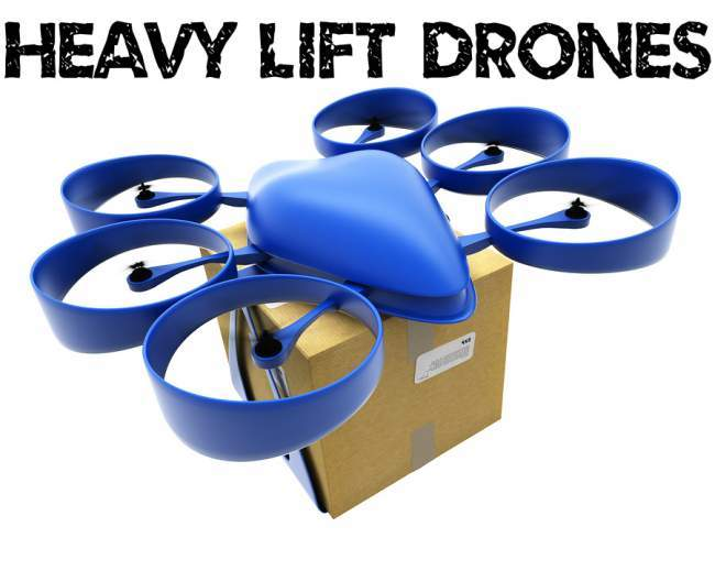 Large heavy lifting drones