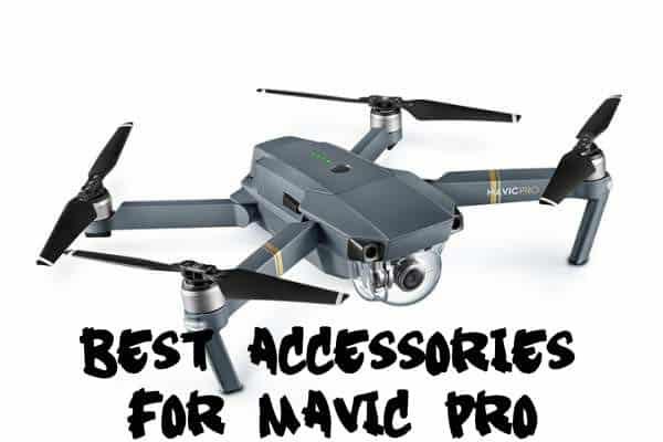 Best Mavic Pro accessories