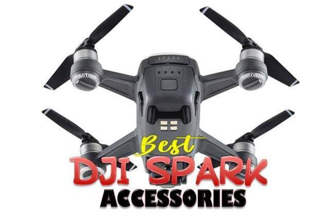 14 Best DJI Spark Accessories [The Ultimate Guide 2018]