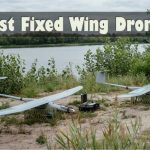 6 Best Fixed Wing Drones Reviewed [Ultimate Guide 2019]