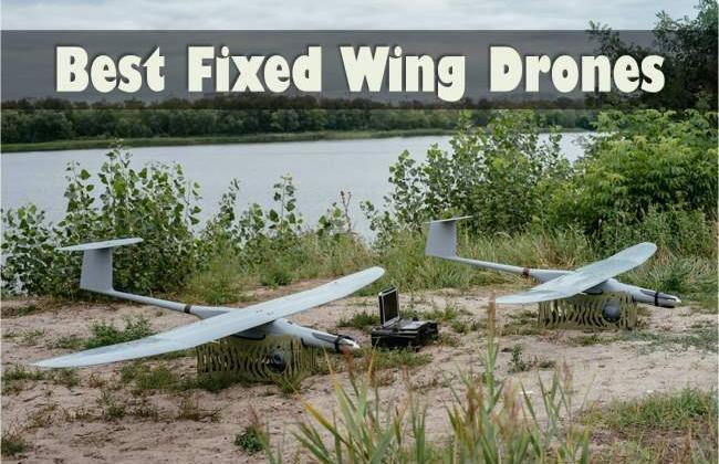 6 Best Fixed Wing Drones Reviewed [Ultimate Guide 2018]