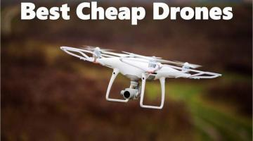 8 Best Cheap Drones for Sale 2018 (With Camera & Without)