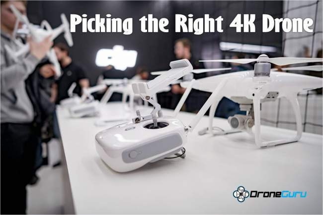 picking the right 4K drone