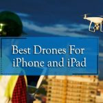 The 8 Best Drones for iPhone & iPad 2021 [UPDATED]