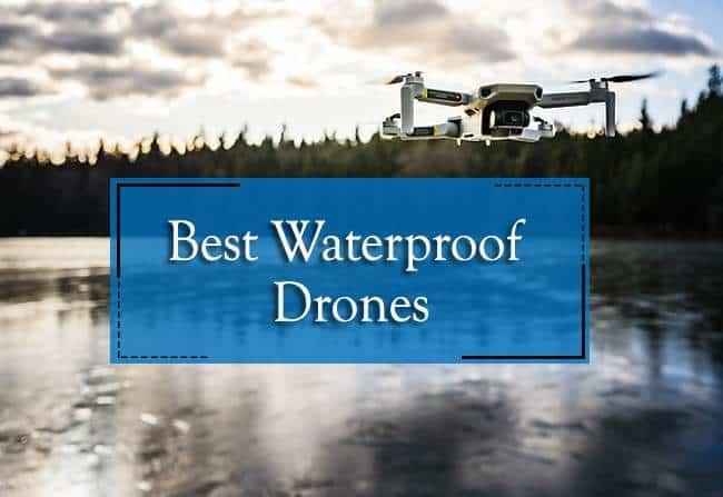 top waterproof drones